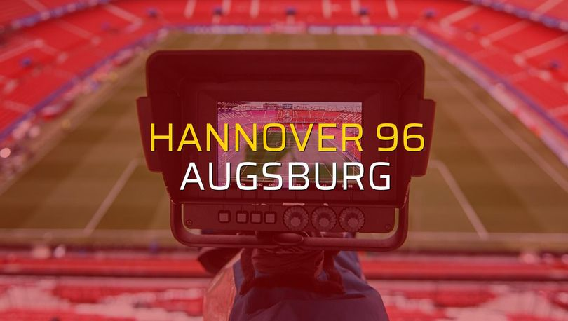 Hannover 96: 1 - Augsburg: 2