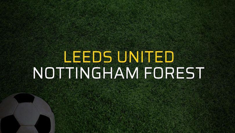 Leeds United: 1 - Nottingham Forest: 1 (Maç sona erdi)