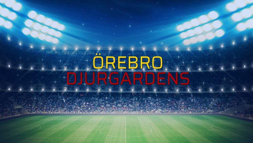 Örebro: 1 - Djurgardens: 1 (Maç sonucu)