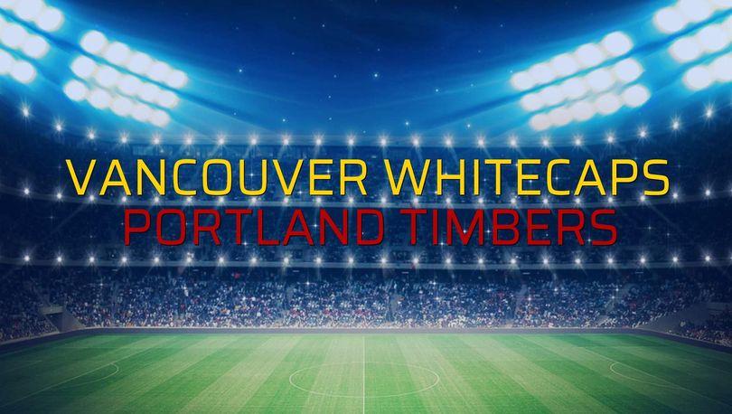 Vancouver Whitecaps: 2 - Portland Timbers: 1 (Maç sona erdi)
