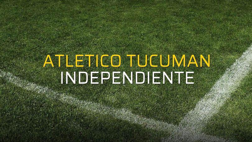 Atletico Tucuman: 4 - Independiente: 2 (Maç sonucu)