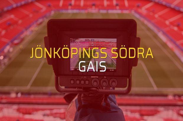 Jönköpings Södra: 2 - GAIS: 0 (Maç sona erdi)