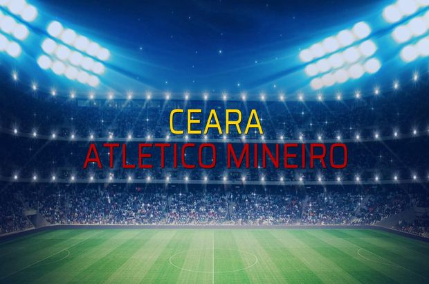 Maç sona erdi: Ceara: 2 - Atletico Mineiro:1