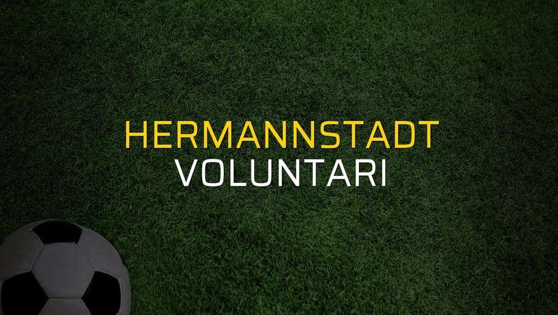 Hermannstadt: 2 - Voluntari: 0 (Maç sonucu)