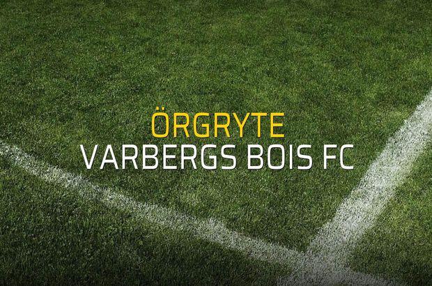 Örgryte - Varbergs BoIS FC maçı öncesi rakamlar