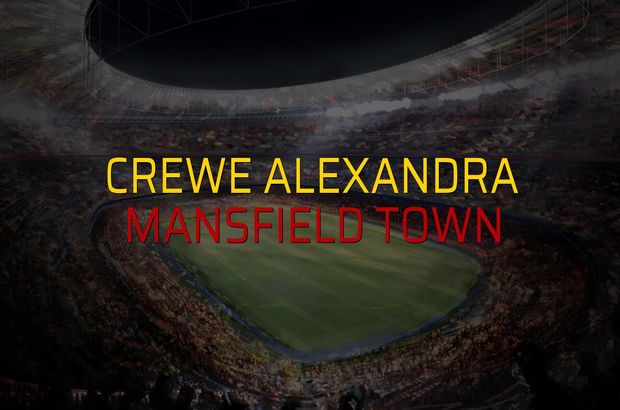Crewe Alexandra - Mansfield Town maçı heyecanı