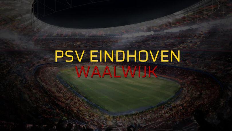 PSV Eindhoven: 2 - Waalwijk: 2
