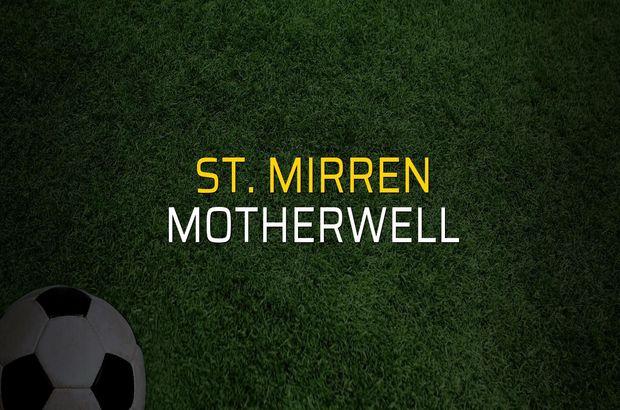 St. Mirren - Motherwell maçı ne zaman?