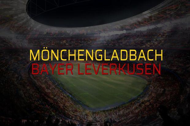 Mönchengladbach - Bayer Leverkusen rakamlar