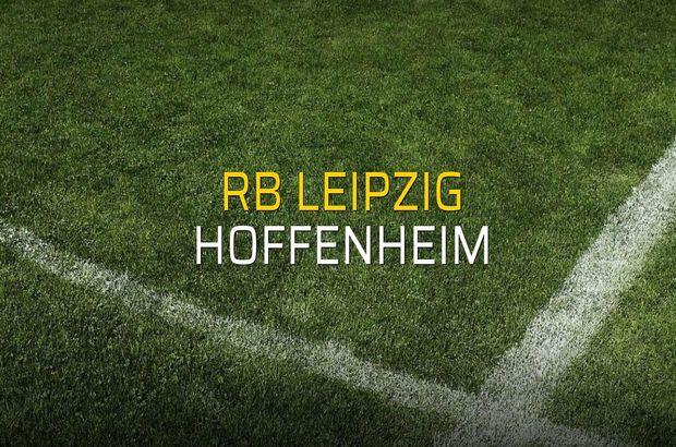 RB Leipzig - Hoffenheim maçı heyecanı