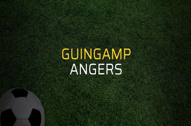 Guingamp - Angers maçı heyecanı