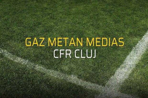 Gaz Metan Medias - CFR Cluj maçı heyecanı