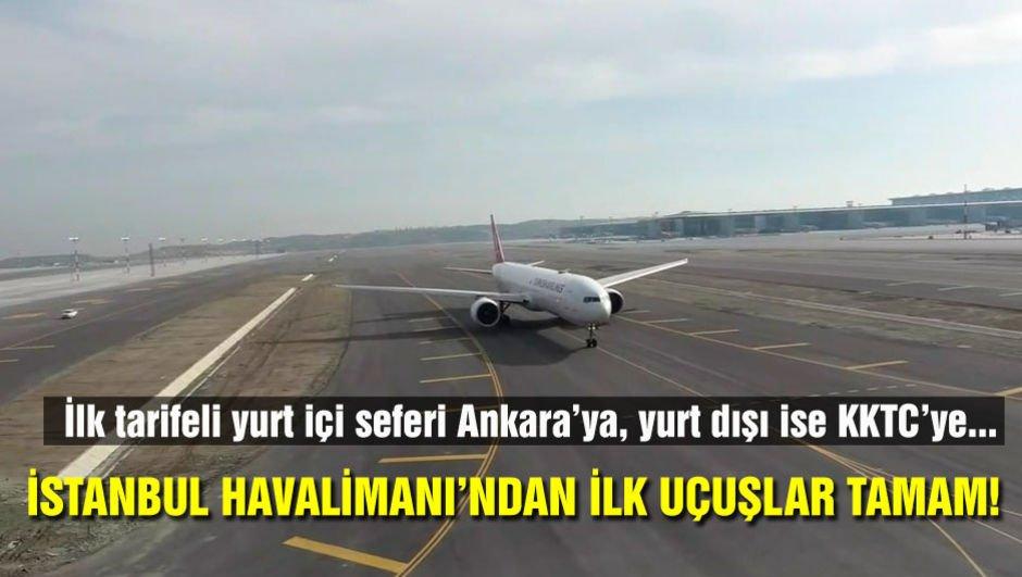 İstanbul Havalimanı'ndan ilk uçuş tamamlandı