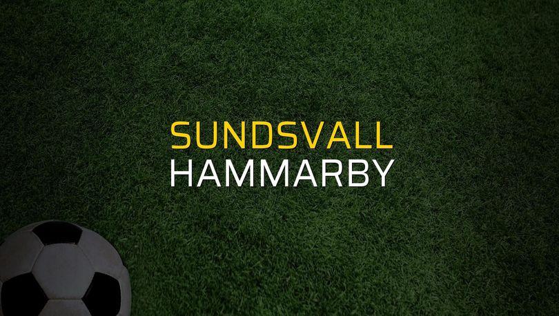 Sundsvall: 2 - Hammarby: 3 (Maç sonucu)