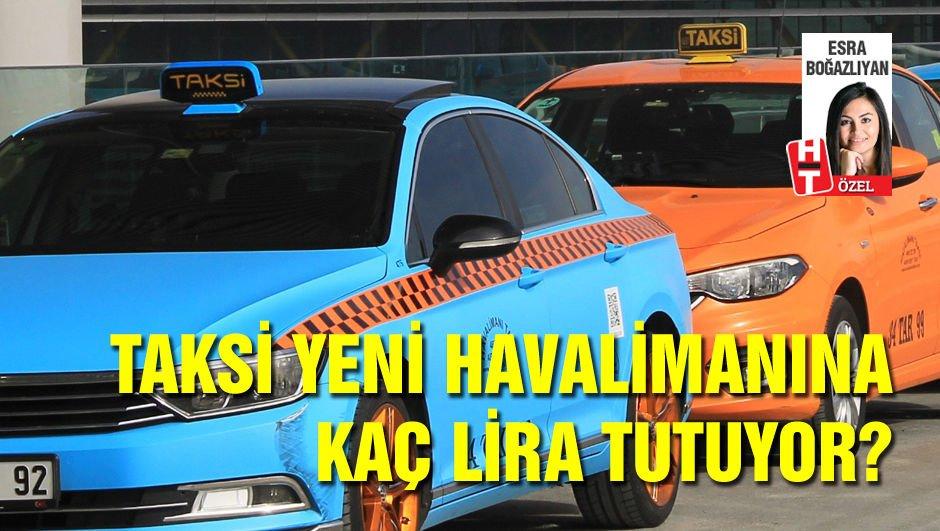 Taksi yeni havaalanına kaç TL yazar?