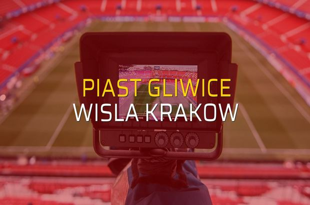 Piast Gliwice: 2 - Wisla Krakow: 0 (Maç sonucu)