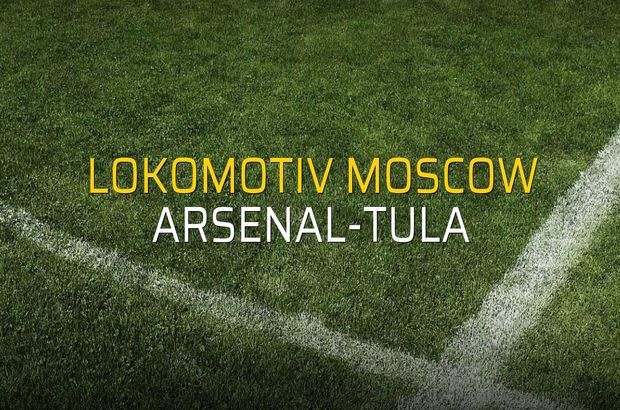 Lokomotiv Moscow: 3 - Arsenal-Tula: 1 (Maç sonucu)