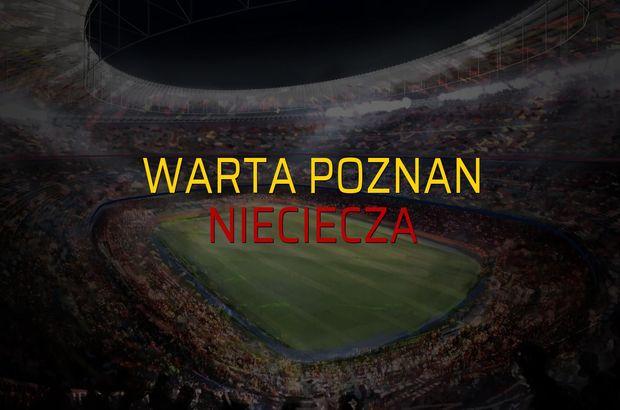 Warta Poznan: 1 - Nieciecza: 2 (Maç sona erdi)