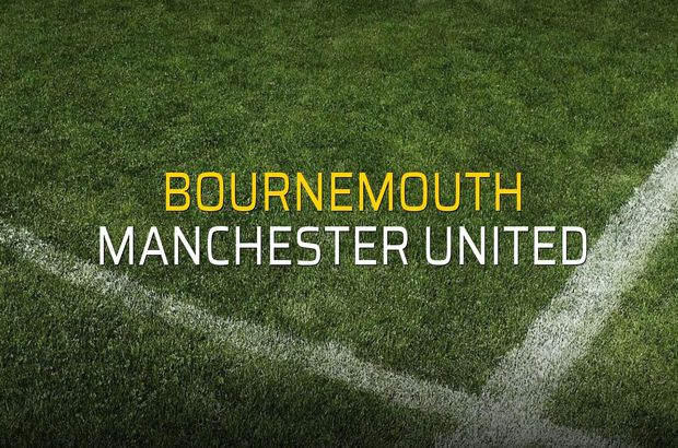 Bournemouth: 1 - Manchester United: 2