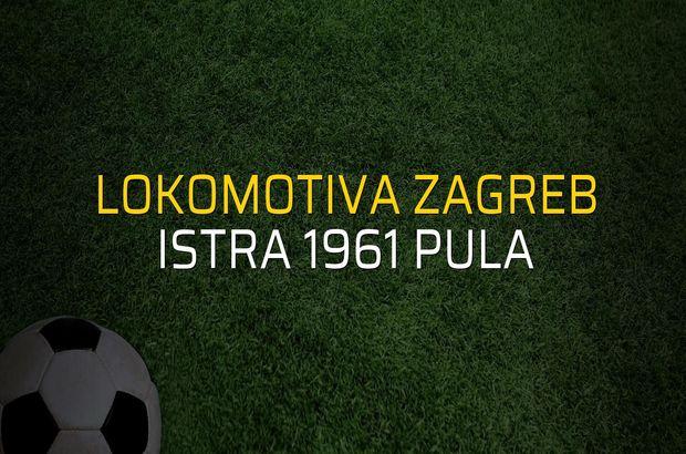 Lokomotiva Zagreb: 1 - Istra 1961 Pula: 0