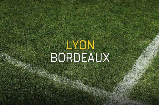 Lyon: 1 - Bordeaux: 1 (Maç sona erdi)