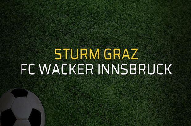 Maç sona erdi: Sturm Graz: 1 - FC Wacker Innsbruck:1