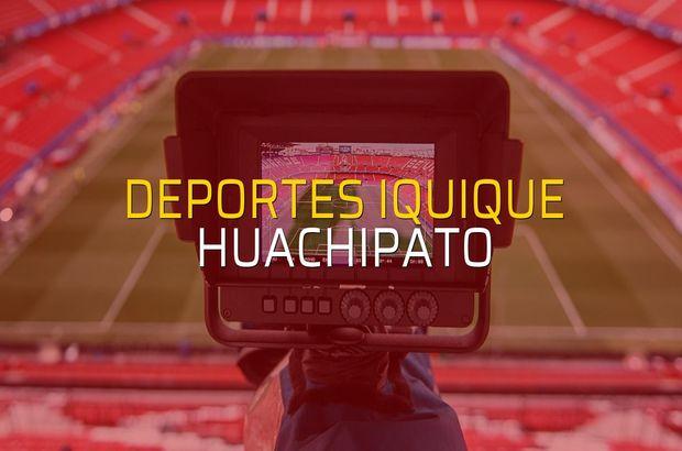 Deportes Iquique: 2 - Huachipato: 0 (Maç sonucu)