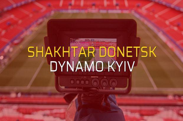 Shakhtar Donetsk: 2 - Dynamo Kyiv: 1 (Maç sona erdi)