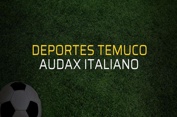 Deportes Temuco: 2 - Audax Italiano: 1 (Maç sonucu)