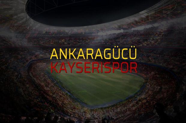 Ankaragücü - Kayserispor düellosu