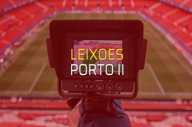 Leixoes - Porto II maçı öncesi rakamlar