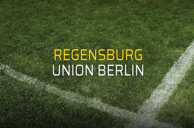 Regensburg - Union Berlin maçı rakamları