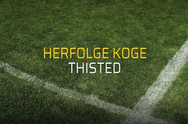 Herfolge Koge - Thisted maçı istatistikleri