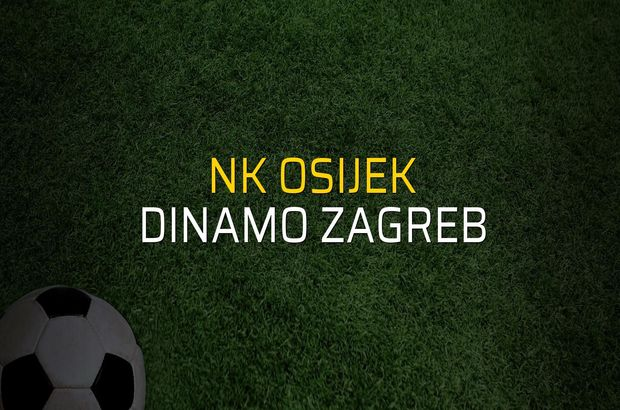 NK Osijek - Dinamo Zagreb maçı istatistikleri