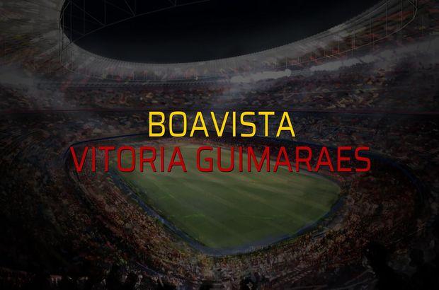 Maç sona erdi: Boavista: 0 - Vitoria Guimaraes:0