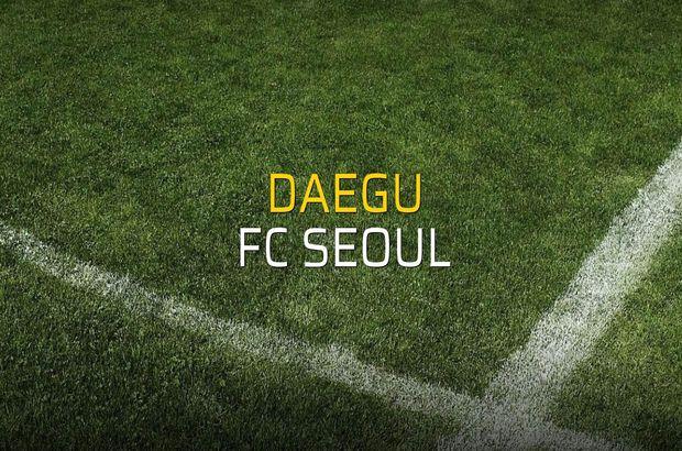 Daegu: 1 - FC Seoul: 1