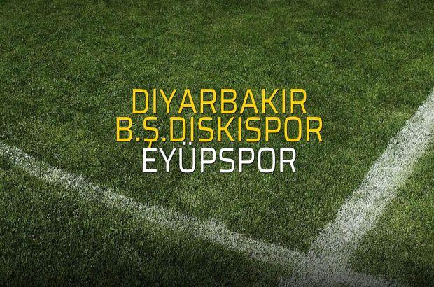 Diyarbakır B.Ş.Diskispor: 1 - Eyüpspor: 1 (Maç sonucu)