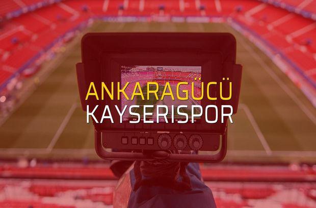 Ankaragücü: 3 - Kayserispor: 1 (Maç sonucu)