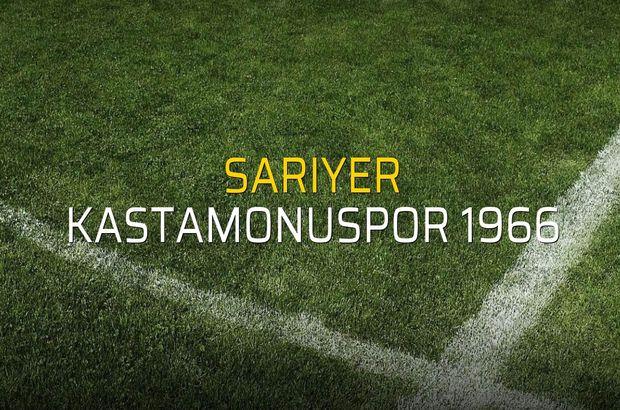 Sarıyer: 0 - Kastamonuspor 1966: 0 (Maç sona erdi)
