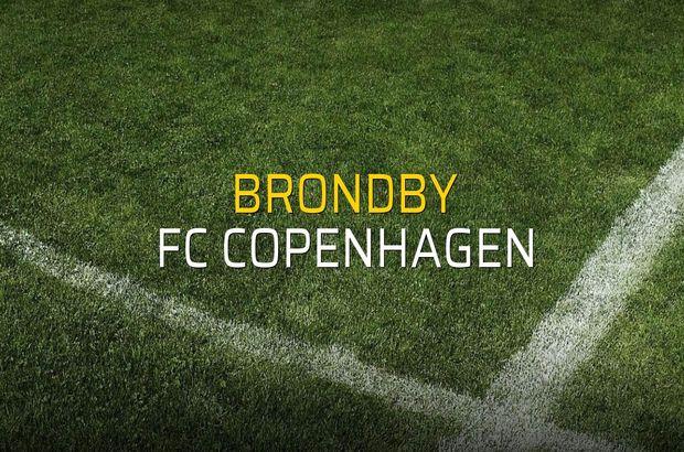 Maç sona erdi: Brondby: 0 - FC Copenhagen:1