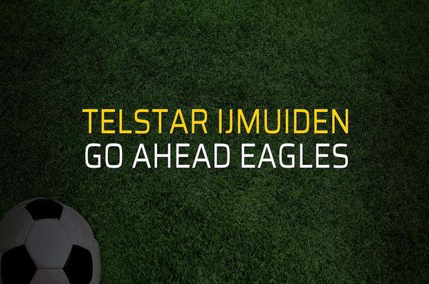 Telstar Ijmuiden: 2 - Go Ahead Eagles: 1 (Maç sonucu)