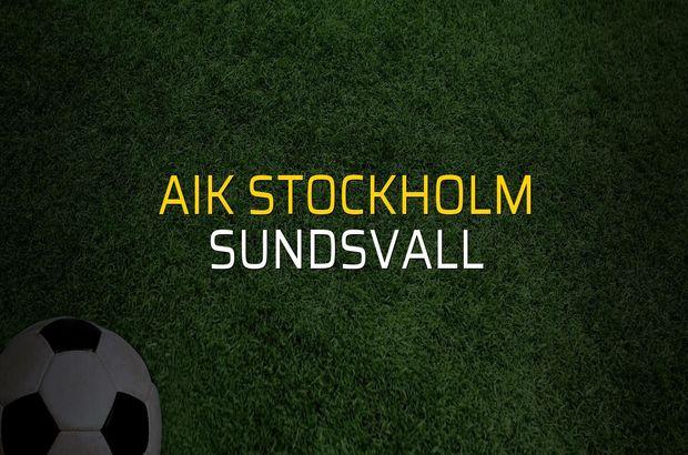 AIK Stockholm: 0 - Sundsvall: 0 (Maç sona erdi)