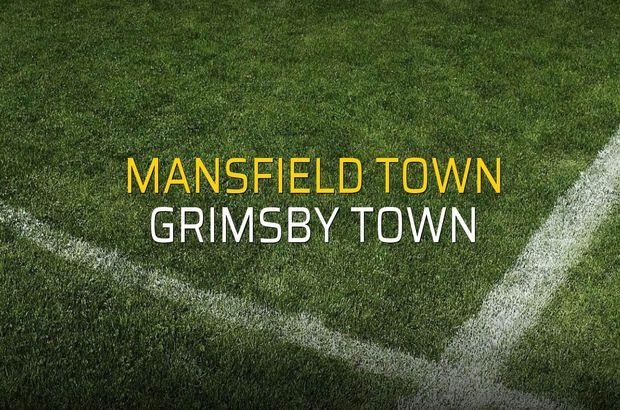 Mansfield Town - Grimsby Town rakamlar