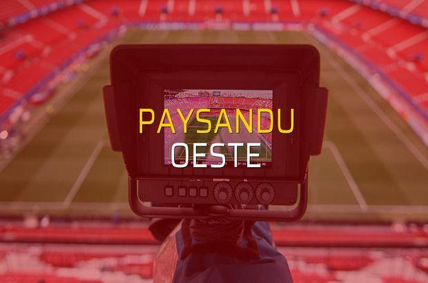 Paysandu - Oeste karşılaşma önü