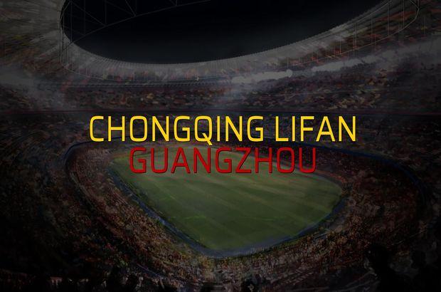 Chongqing Lifan - Guangzhou maç önü