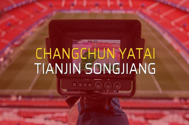 Changchun YaTai - Tianjin Songjiang sahaya çıkıyor