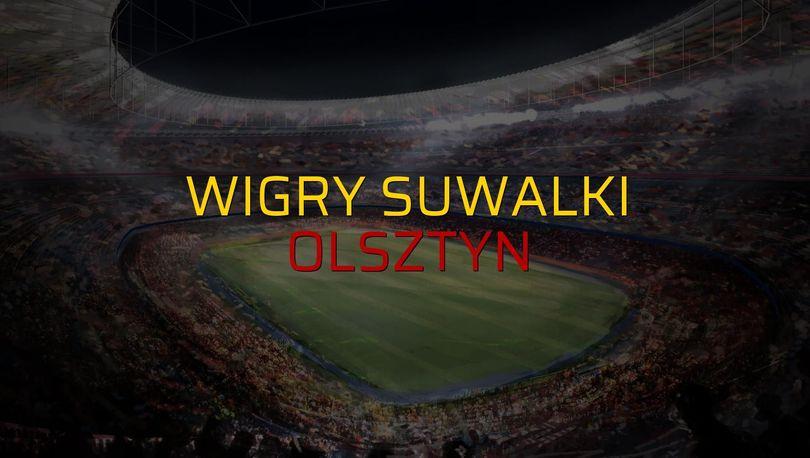 Wigry Suwalki - Olsztyn maçı istatistikleri