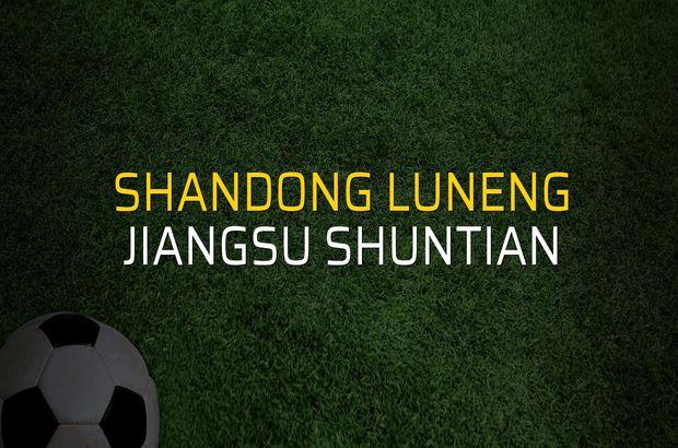 Shandong Luneng: 3 - Jiangsu Shuntian: 2 (Maç sona erdi)
