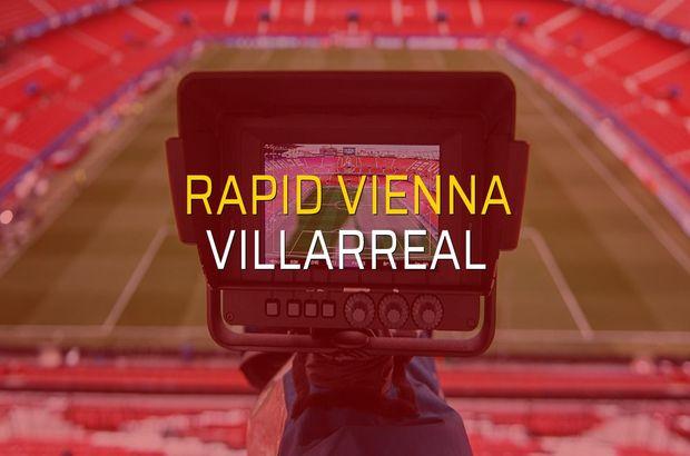 Rapid Vienna: 0 - Villarreal: 0 (Maç sona erdi)