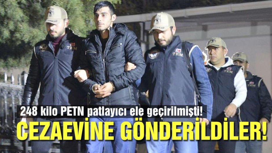 248 kilo PETN ele geçirilmişti! Patlayıcıyla yakalandılar tutuklandılar!